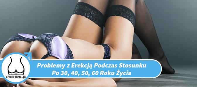 erekcje znikają na początku stosunku płciowego)