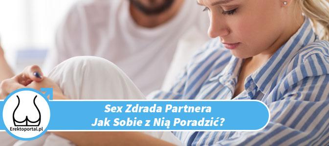 Sex zdrada jak rozpoznać i sobie z nią poradzić ?
