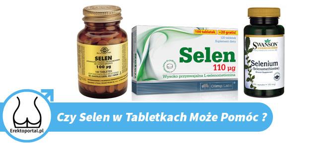 Najlepszy suplement selen w tabletkach ma opinie produktu dającego szybko efekty dla mężczyzn